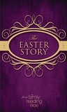 The Easter Story From The Family Reading Bible