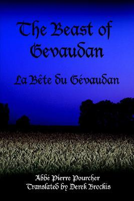 The Beast of Gevaudan by Abbe Pierre Pourcher