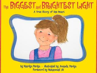 The Biggest and Brightest Light: A True Story of the Heart