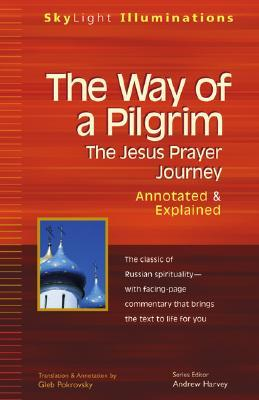 The Way of a Pilgrim: Annotated & Explained