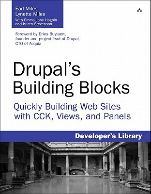Drupal's Building Blocks by Earl Miles