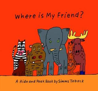 Where is My Friend?
