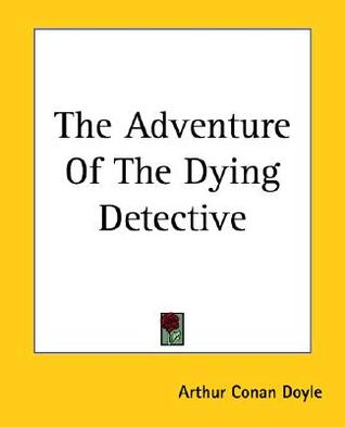 Download free The Adventure of the Dying Detective PDF
