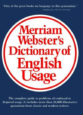 Merriam-Webster's Dictionary of English Usage by Merriam-Webster