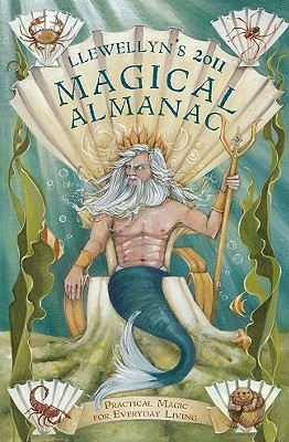 Llewellyn's 2011 Magical Almanac by Llewellyn Publications