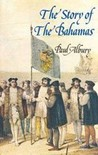 The Story Of The Bahamas by Paul Albury