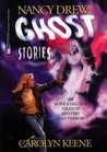 Ghost Stories: #1,27,59,89,107,133 (Nancy Drew)