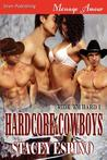 Hardcore Cowboys (Ride 'em Hard, #1)