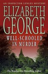 Well-Schooled in Murder (Inspector Lynley #3)