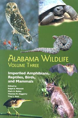 Alabama Wildlife, Volume 3 by Ralph E. Mirarchi