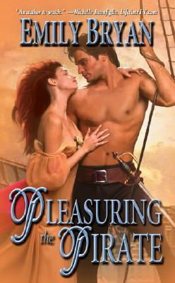 Pleasuring the Pirate by Emily Bryan