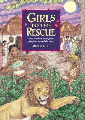 Girls to the Rescue by Bruce Lansky