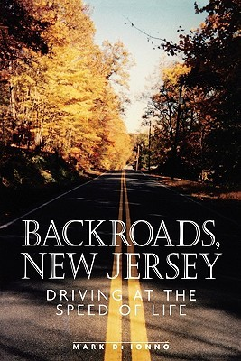 Backroads, New Jersey by Mark Di Ionno