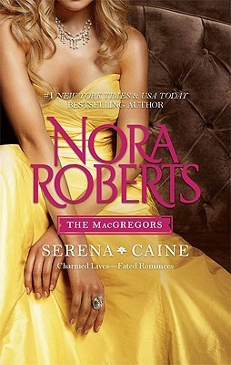 Serena & Caine by Nora Roberts
