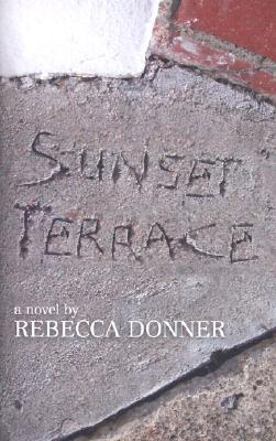 Sunset Terrace by Rebecca Donner