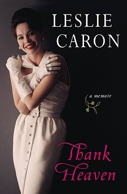 Thank Heaven by Leslie Caron