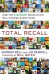 Total Recall by C. Gordon Bell