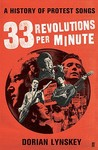 33 Revolutions Per Minute: A History of Protest Songs