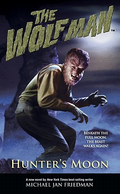 The Wolf Man by Michael Jan Friedman