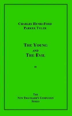 The Young and  Evil by Charles Henri Ford