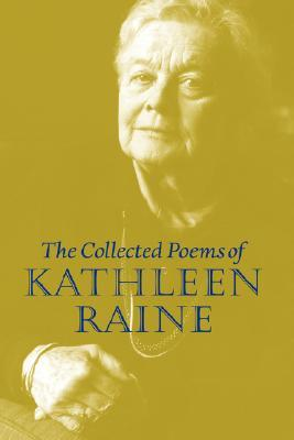 Collected Poems by Kathleen Raine