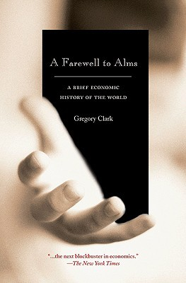 A Farewell to Alms by Gregory Clark