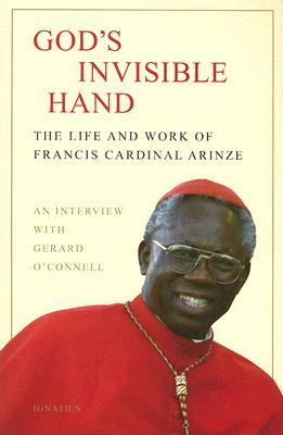 God's Invisible Hand by Francis Cardinal Arinze