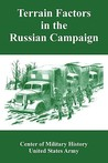 Terrain Factors in the Russian Campaign