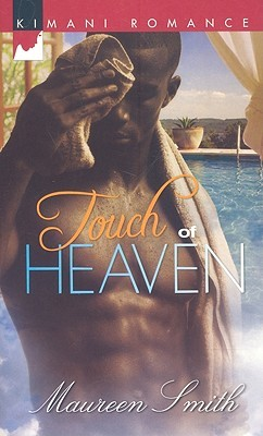 Touch of Heaven by Maureen Smith
