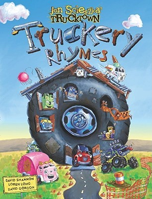 Truckery Rhymes by Jon Scieszka