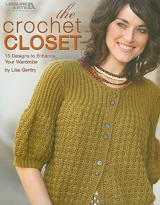The Crochet Closet: 15 Designs to Enhance Your Wardrobe