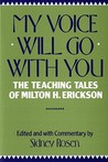 My Voice Will Go with You by Sidney Rosen