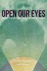 Open Our Eyes by Kevin D. Hendricks