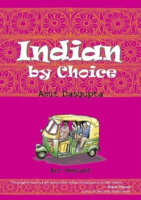 Indian by Choice by Amit DasGupta