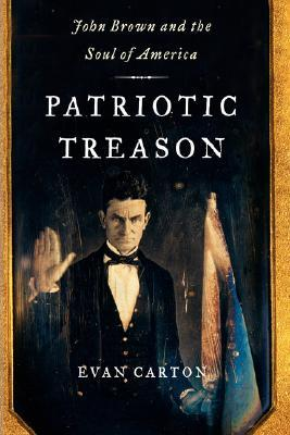 Patriotic Treason by Evan Carton