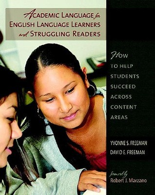 Academic Language for English Language Learners and Strugglin... by Yvonne S. Freeman