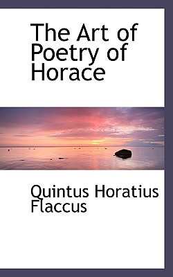 The Art of Poetry of Horace by Horace