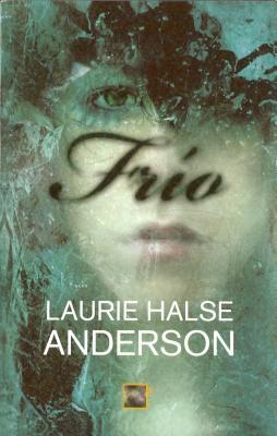 Frío by Laurie Halse Anderson