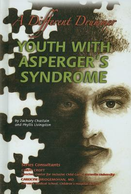 Youth with Asperger's Syndrome by Zachary Chastain
