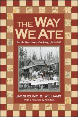 The Way We Ate by Jacqueline B. Williams