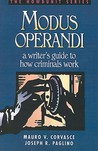 Modus Operandi: A Writer's Guide to How Criminals Work (Howdunit)