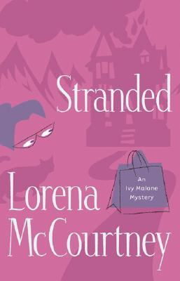 Stranded (Ivy Malone Mysteries, #4)