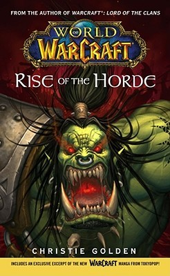 Rise of the Horde (World of Warcraft #2)