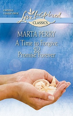 A Time to Forgive & Promise Forever
