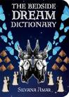 The Bedside Dream Dictionary