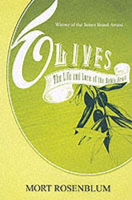 Olives by Mort Rosenblum