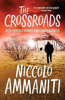 The Crossroads by Niccolò Ammaniti
