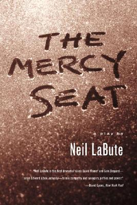 The Mercy Seat by Neil LaBute
