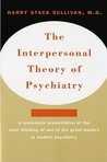 The Interpersonal Theory of Psychiatry