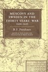 Muscovy and Sweden in the Thirty Years' War, 1630-1635